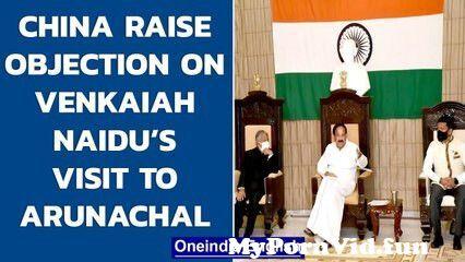 View Full Screen: china objects on vice president venkaiah naidus visit to arunachal pradesh 124 oneindia news.jpg