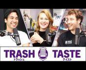 Trash Taste
