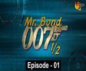 Mr. Bond 007 - Original Series - Episode 01 Official HD Video <br/><br/>Starring : Faisal Qazi, Firdous jamal, Malik Anokha, Ambreen, Jamel Jimmy, Khawar Hassan, Sultan Shaikh, Robina Arif , Wajeeha Hasan, Hanif Awan, <br/>Shahzaib Khan<br/><br/>Directed by : Tanver Jamal
