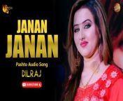 Janan Janan By Dilraj | Pashto Audio Song | Spice Media<br/><br/>Song : Janan Janan<br/>Singer : Dilraj