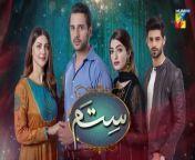 Sitam, Episode 15, Official HD Video - 4 June 2021<br/><br/>Starring:<br/>Muhammad Usama, Nawal Saeed, Momal Khalid, Saad Qureshi, Azra Mohyeddin, Laila Wasti, Afraaz Rasool, Kiran Tabeer, Ayesha Khan, Areej Chaudhary, Usman Javed, Areesha, Marie, Talia Jan, Sara Malik, Ayaz Mughal, Farhaad Riaz, Imran Baloch, Saba Shehzadi, Salma & Others.<br/><br/>Writer: Rizwan Ahmed<br/><br/>Director: Kamran Akbar<br/><br/>Producers: Momina Duraid Productions & Gold Bridge Media Productions<br/><br/>#Sitam #HUMTV #MuhammadUsama #NawalSaeed #MomalKhalid #SaadQureshi #AzraMohyeddin #LailaWasti #AfraazRasool #KiranTabeer #AyeshaKhan #AreejChaudhary #UsmanJaved
