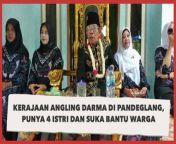 Viral Kerajaan Angling Darma di Pandeglang, Raja Punya 4 Istri dan Suka Bantu Warga Miskin<br/><br/><br/>Lagi-lagi kemunculan kerajaan baru di Indonesia menggegerkan publik. Kali ini, pria bernama Iskandar Jamaluddin Firdos menjadi viral setelah mengaku sebagai pemimpin Kerajaan Angling Darma di Pandeglang.<br/><br/>Pria ini menjuluki dirinya Raja Iskandar Jamaluddin Firdos. Ia juga menyatakan dirinya sebagai salah satu keturunan Sultan Banten. Kini, Raja Iskandar Jamaluddin Firdos memimpin Kerajaan Angli Darma ini terletak di Kampung Salangsari. Selengkapnya dalam video ini.<br/><br/>Link terkait: <br/>https://www.suara.com/news/2021/09/22/154827/viral-kerajaan-angling-darma-di-pandeglang-raja-punya-4-istri-dan-suka-bantu-warga-miskin?page=all<br/><br/>#KerajaanAnglingDarma #Pandeglang<br/><br/>Pengisi Suara/Video Editor: Anis/Eko Hendra<br/>===================================<br/>Homepage: https://www.suara.com<br/>Facebook Fan Page: https://www.facebook.com/suaradotcom<br/>Instagram:https://www.instagram.com/suaradotcom/<br/>Twitter:https://twitter.com/suaradotcomsuaradotcom<br/><br/>